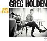 Chase the Sun , Greg Holden