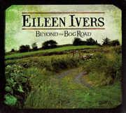 Beyond the Bog Road , Eileen Ivers