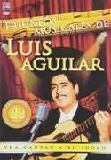 Triunfos Musicales de Luis Aguilar