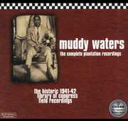 Complete Plantation Recordings: Historic 1941-1942 , Muddy Waters