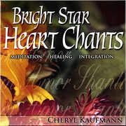 Bright Star Heart Chants (CD) at Sears.com