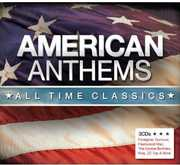 AMERICAN ANTHEMS ALL TIME CLASSICS / VARIOUS (CD) at Sears.com