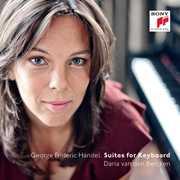 Handel: Suites for Keyboard , Daria van den Bercken