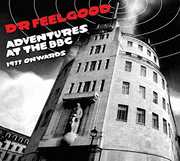Adventures at the BBC , Dr Feelgood