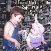 I Found My Gal at the Super Wal-Mart Store (CD) at Sears.com