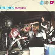 Thermos Brothers Ep (CD) at Kmart.com
