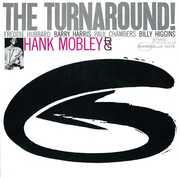 Turnaround , Hank Mobley