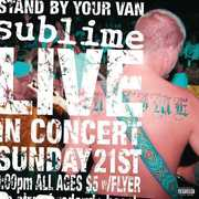 Stand By Your Van , Sublime