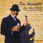 Jim Bennett Go Go Style (Carrying the Torch) (CD) at Kmart.com