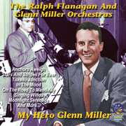 My Hero - Glenn Miller , Ralph Flanagan & Miller, Glenn Orchestra