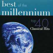 Best of the Millennium: Top 40 Classical Hits (CD) at Sears.com