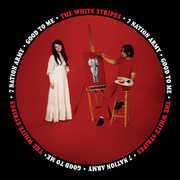 Seven Nation Army /  Good to Me , The White Stripes