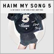 My Song 5 , HAIM
