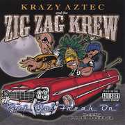 Krazy Aztec & the Zig Zag Krew (CD) at Sears.com