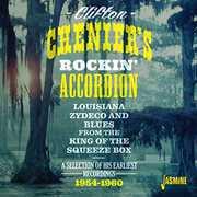 Clifton Cheniers Rockin Accordion [Import] , Clifton Chenier