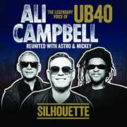 Silhouette (The Legendary Voice Of Ub40) , Ali Campbell