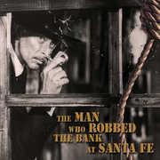 Man Who Robbed the Bank at Santa Fe / Various (CD) at Kmart.com