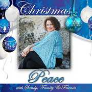 Christmas Peace with Sandy, Family & Friends (CD) at Kmart.com