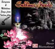 Sublime Moods , Shurjo Bhattacharya