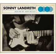 Bound By the Blues , Sonny Landreth