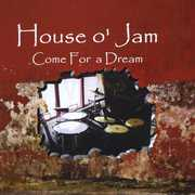 House O' Jam: Come for a Dream (CD) at Kmart.com
