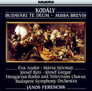 Budav?ri Te Deum & Missa Brevis (CD) at Sears.com