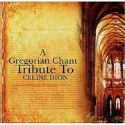 Gregorian Chant Tribute to Celine Dion / Various (CD) at Sears.com