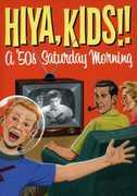 Hiya Kids: A 50's Saturday Morning Box (DVD) at Kmart.com