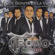 Que Bonita Es la Vida , El Trono de México