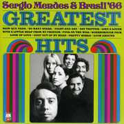 Greatest Hits of Brasil '66 , Sergio Mendes