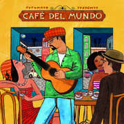 Cafe Del Mundo , Putumayo Presents