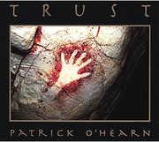 O'Hearn, Patrick : Trust , Patrick O'Hearn