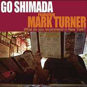 Featuring Mark Turner / What do you recommend in New York? (CD) at Kmart.com