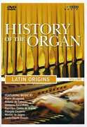 History of the Organ, Vol. 1: Latin Origins (DVD) at Sears.com