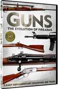 Guns: The Evolution of Firearms (DVD) at Sears.com