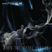When the Smoke Clears , Hinder