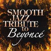 Smooth Jazz Tribute to Beyonce / Various (CD) at Sears.com