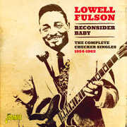 Reconsider Baby the Complete Checker Singles 1954 [Import] , Lowell Fulson