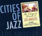 Cities of Jazz-Los Angeles (Mini LP Sleeve) (CD) at Sears.com