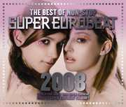 Best of Non-Stop Super Eurobeat 2008 / Various (CD) at Sears.com