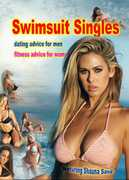 Swimsuit Singles: Dating Advice for Men, Fitness Advice for Women (DVD) at Sears.com