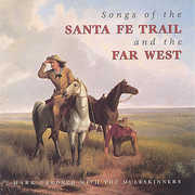 Songs of the Santa Fe Trail and the Far West (CD) at Kmart.com