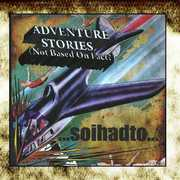 Adventure Stories (Not Based on Fact?) (CD) at Kmart.com