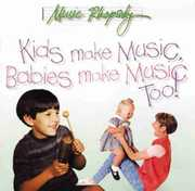 Kids Make Music, Babies Make Music Too! (CD) at Kmart.com