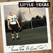 Young for a Long Time , Little Texas
