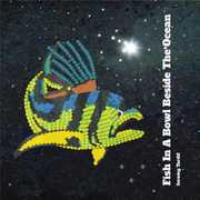 Fish in a Bowl Beside the Ocean (CD) at Kmart.com