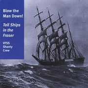 Blow the Man Down! Tall Ships in the Fraser (CD) at Sears.com