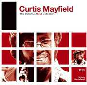 Definitive Soul , Curtis Mayfield
