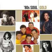 80's Soul Gold /  Various , Various Artists