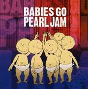 Babies Go Pearl Jam (CD) at Kmart.com